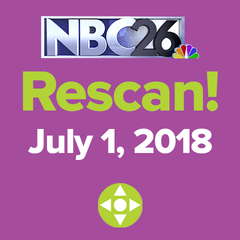 NBC26 channel rescan coming July 1